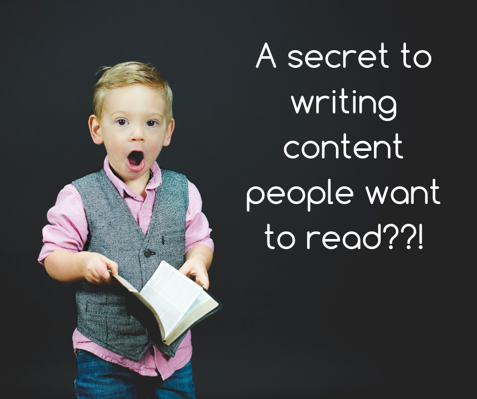 A secret to writing content people want to read?